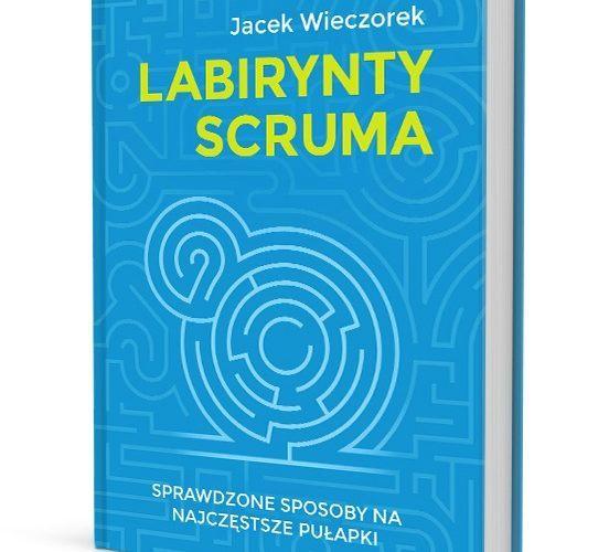 """""""Labirynty Scruma"""" - Jacek Wieczorek"""